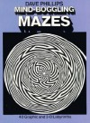 Mind-Boggling Mazes - Dave Phillips