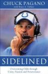 Sidelined: Overcoming Odds Through Unity, Passion and Perseverance - Chuck Pagano