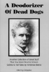 A Deodorizer of Dead Dogs - Ambrose Bierce, Carl Japikse