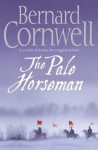 The Pale Horseman (The Saxon Stories, #2) - Bernard Cornwell