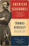 American Scoundrel American Scoundrel American Scoundrel - Thomas Keneally
