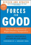 Forces for Good: The Six Practices of High-Impact Nonprofits (J-B US non-Franchise Leadership) - Leslie R. Crutchfield, Heather McLeod Grant