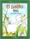 El Patito Feo = Ugly Duckling - Hans Christian Andersen, Mireya Fonseca Leal