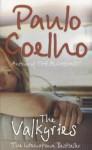 The Valkyries - Paulo Coelho