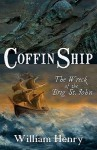 Coffin Ship: Wreck Of The Brig St. John - William Henry