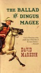 The Ballad Of Dingus Magee - David Markson
