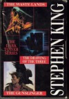 The Dark Tower, Books 1-3: The Gunslinger, The Drawing of the Three, and The Waste Lands - Stephen King