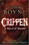 Crippen: A Novel of Murder - John Boyne