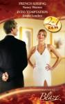 French Kissing / Into Temptation (Mills & Boon Blaze) (Lust in Translation - Book 3): French Kissing / Into Temptation - Nancy Warren, Jeanie London