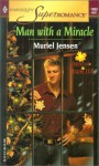 Man with a Miracle - Muriel Jensen