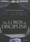 The Lords of Discipline - Pat Conroy, Dan John Miller