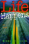 Life Happens: Get Ready - Kenneth L. Barker