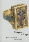 Finger Rings: Ancient to Modern (Ashmolean Handbooks) - Diana Scarisbrick, Martin Henig, James Fenton