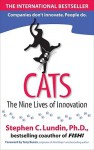 Cats: The Nine Lives of Innovation - Stephen C. Lundin