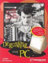 Degunking Your PC - Joli Ballew, Jeff Duntemann