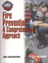 Fire Prevention: A Comprehensive Approach - Jim Crawford, James Crawford