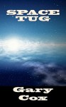 Space Tug - Gary Cox