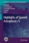 Highlights of Spanish Astrophysics V - Jose M. Diego, Luis J. Goicoechea, J. Ignacio Gonz Lez-Serrano