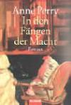 In Den Fängen Der Macht Roman - Anne Perry, Ulrike Röska
