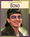 Bono (Life Skills Biographies) - Christin Ditchfield