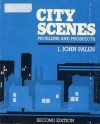 City Scenes, Problems and Prospects 2e - J. John Palen