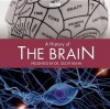 Radio Series: A History of the Brain: The BBC Radio Series - NOT A BOOK