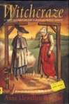 Witchcraze: A New History of the European Witch Hunts - Anne Llewellyn Barstow