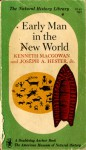 Early Man in the New World - Kenneth Macgowan, Joseph A. Hester Jr.