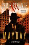 Mayday: A Kaiju Thriller - Chris Strange