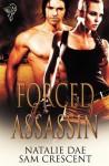 Forced Assassin - Natalie Dae, Sam Crescent