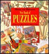 New Book of Puzzles: 101 Classic and Modern Puzzles to Make and Solve - Jerry Slocum, Jack Botermans