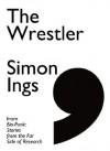 The Wrestler (Comma Singles) - Simon Ings