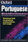 The Oxford Portuguese Minidictionary - Lia Raitt, John Whitlam