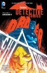 Batman: Detective Comics Vol. 7: Anarky - Brian Buccellato, Francis Manapul