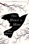 This House Is Mine: A Novel - Dörte Hansen, Anne Stokes