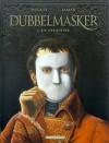 De oplichter (Dubbelmasker, #1) - Jean Dufaux, Jamar