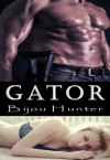 Gator - Bijou Hunter