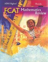 Florida Aim Higher!: FCAT Mathematics Review, Level C - Diane Perkins Castro, Mark Roop-Kharasch
