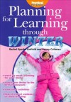 Planning for Learning Through Winter - Rachel Sparks Linfield, Cathy Hughes