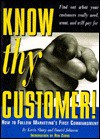 Know Thy Customer!: How to Follow Marketing's First Commandment - Kevin Sharp, Daniel Johnson