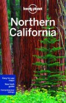 Lonely Planet Northern California (Travel Guide) - Lonely Planet, John A Vlahides, Sara Benson, Alison Bing, Celeste Brash, Tienlon Ho, Beth Kohn