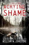 A Crying Shame - William W. Johnstone