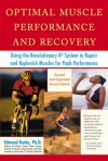 Optimal Muscle Performance and Recovery - Edmund R. Burke
