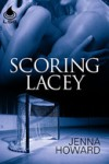Scoring Lacey - Jenna Howard