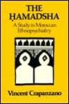 The Hamadsha: A Study in Moroccan Ethnopsychiatry - Vincent Crapanzano