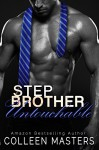 Stepbrother Untouchable - Colleen Masters