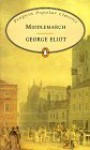 Middlemarch (Penguin Popular Classics) - George Eliot