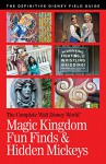 Walt Disney World Magic Kingdom Fun Finds & Hidden Mickeys (The Complete Walt Disney World Book 11) - Julie Neal, Mike Neal