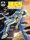 Legs Weaver n. 102: Abbandonate nello spazio - Angelica Tintori, Simona Denna, Mario Atzori