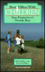 Best Hikes with Children: San Francisco's North Bay - Bill McMillon, Kevin McMillon